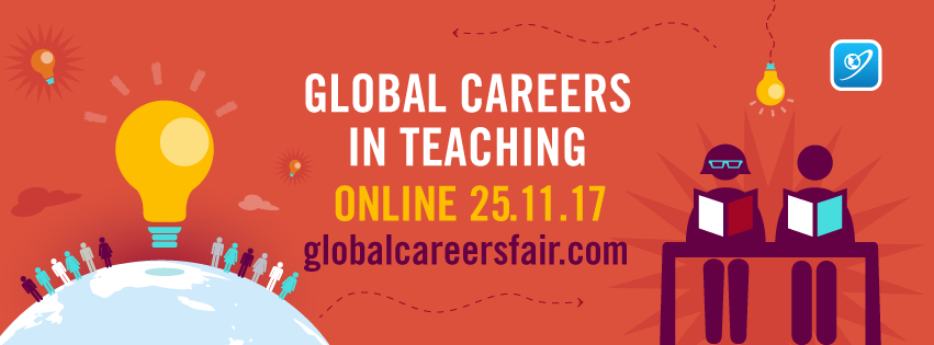 Global Careers in Teaching - Online Careers Event 25.11.17
